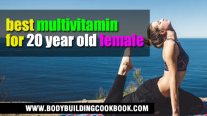 best multivitamin for 20 year old female