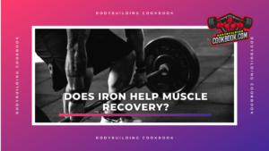 Does Iron help muscle recovery