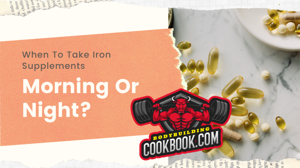 when to take iron supplements morning or night